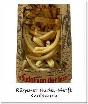Nudel-Werft: Knoblauch Nudeln